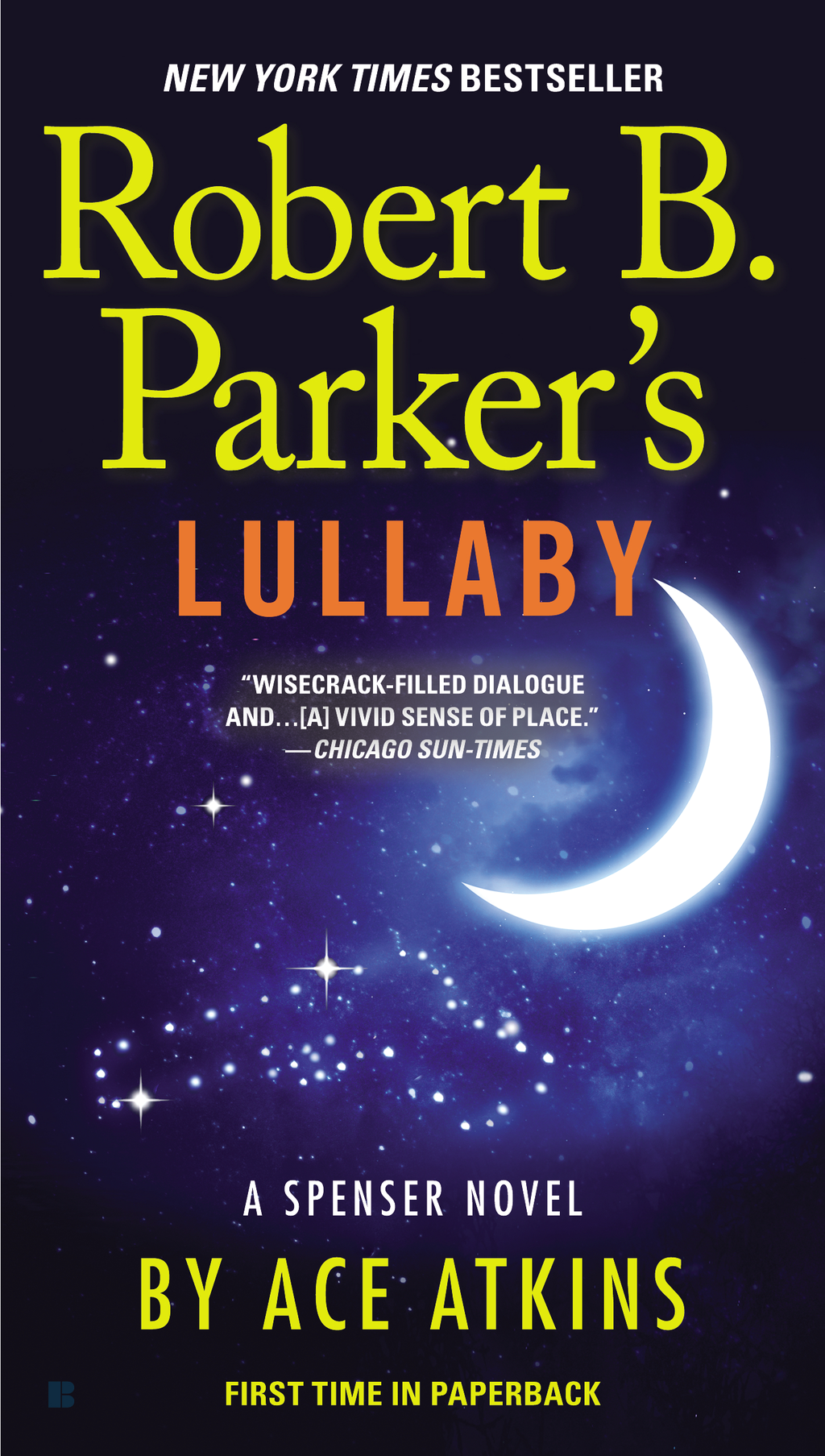 Robert B. Parker's Lullaby By: Ace Atkins