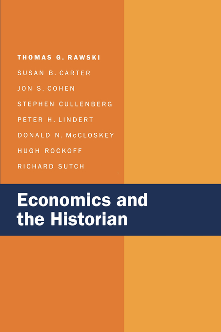 Economics and the Historian