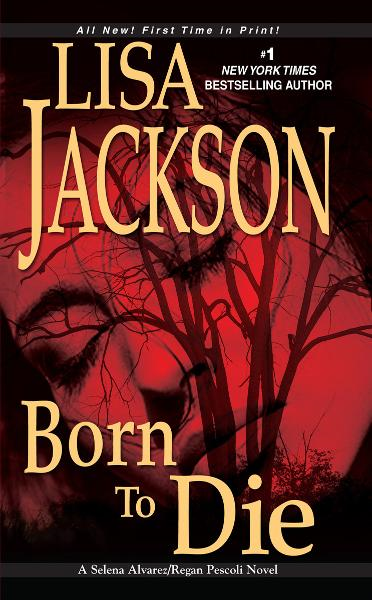 Born To Die By: Lisa Jackson