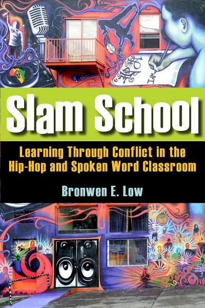 Slam School By: Bronwen Low