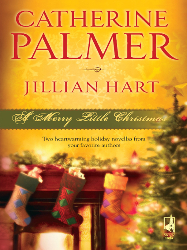 A Merry Little Christmas By: Catherine Palmer,Jillian Hart
