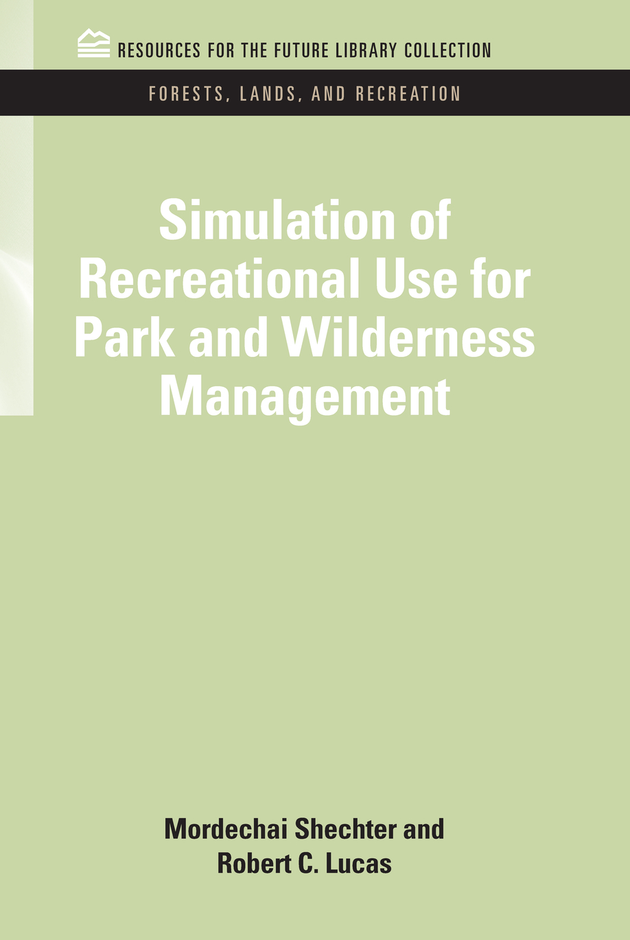 Simulation of Recreational Use for Park and Wilderness Management