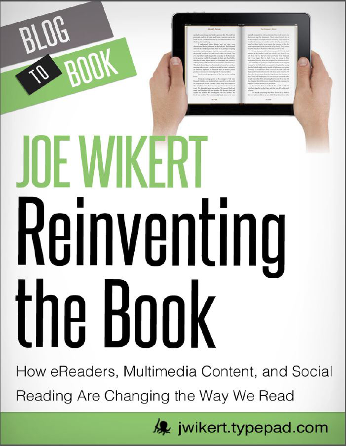 Reinventing the Book: How eReaders, Multimedia Content, and Social Reading Are Changing the Way We Read