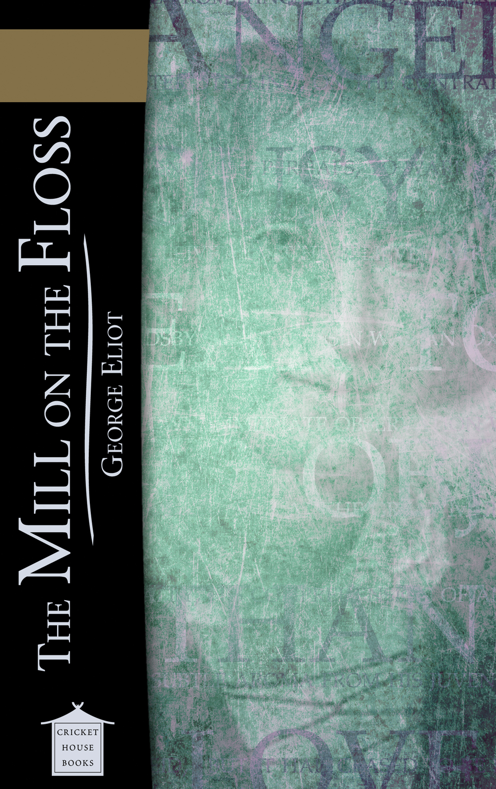 The Mill on the Floss By: George Eliot
