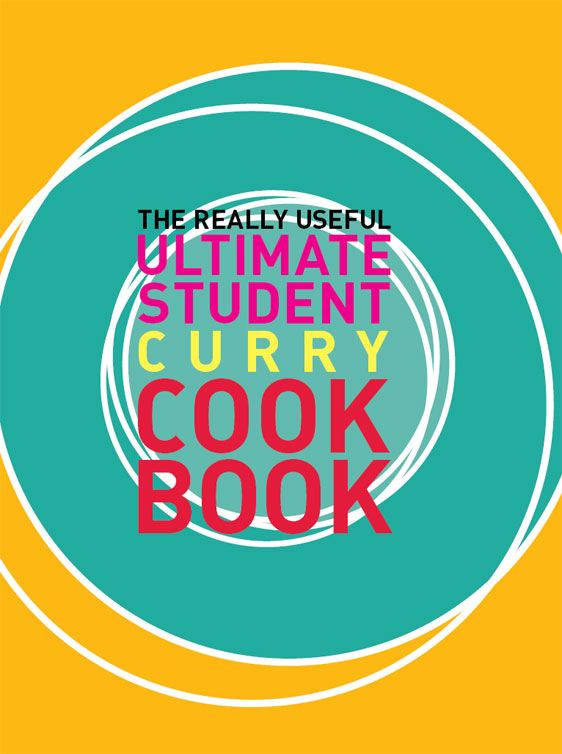 Really Useful Student Curry Cookbook By: Murdoch Books Test Kitchen