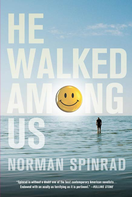 He Walked Among Us By: Norman Spinrad