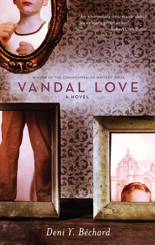 Vandal Love By: Deni Bechard