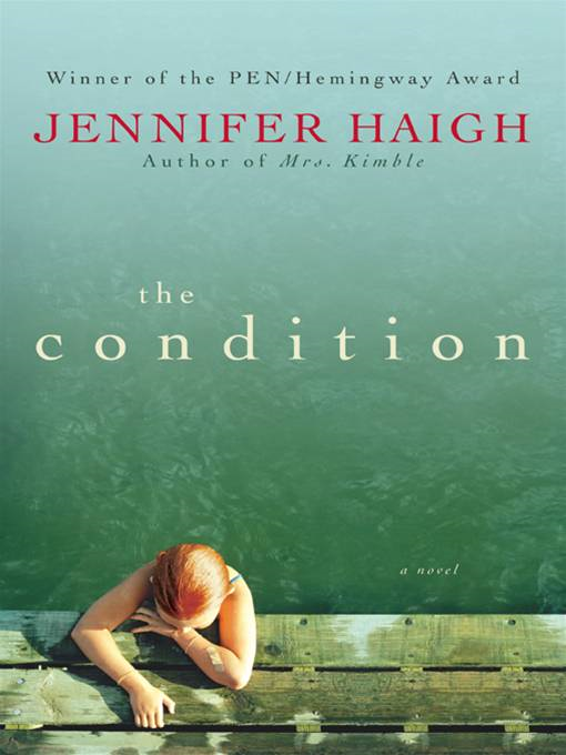 The Condition By: Jennifer Haigh
