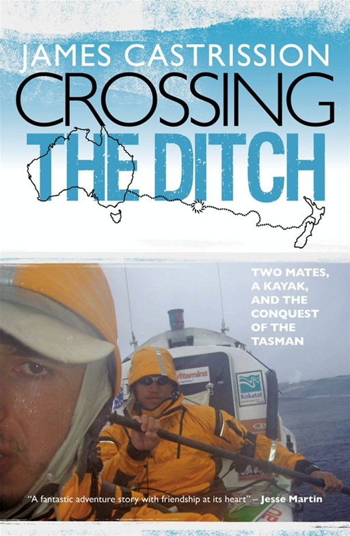Crossing the Ditch By: James Castrission