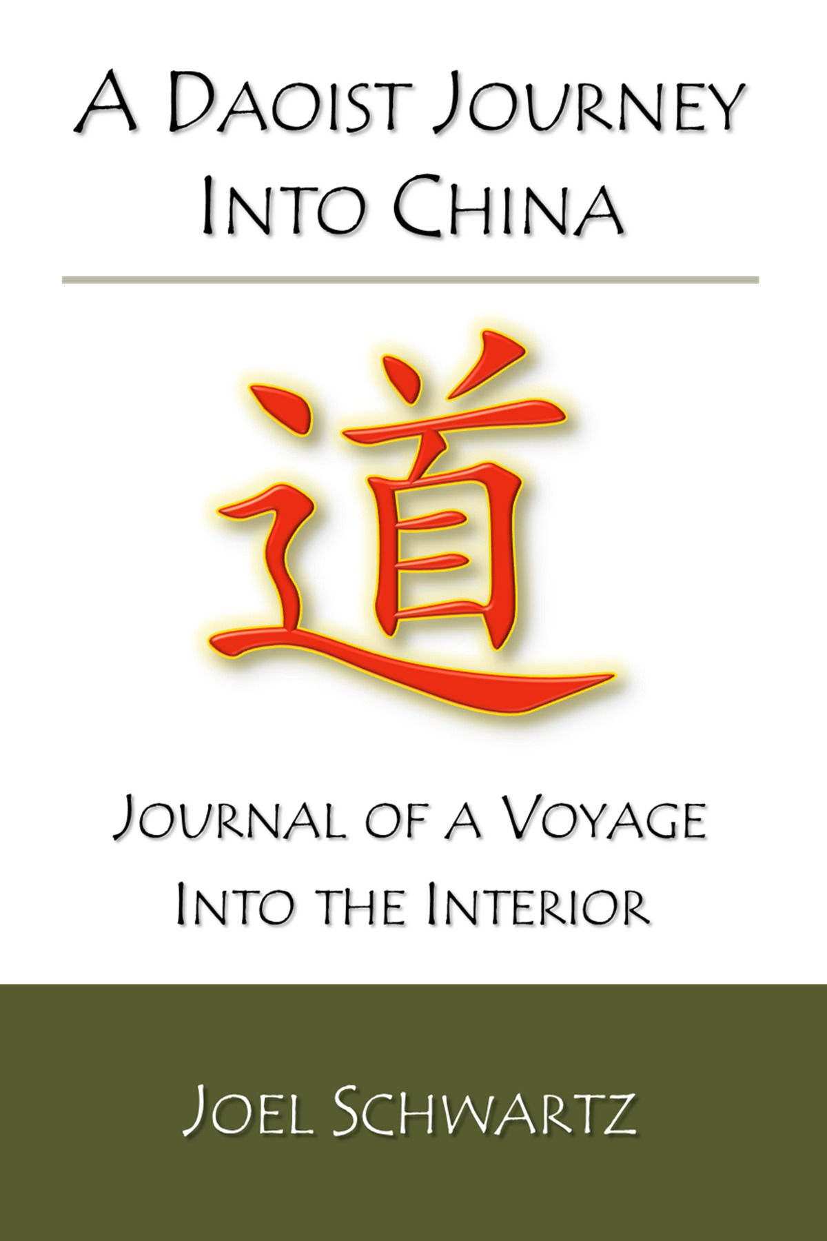A Daoist Journey into China: journal of a voyage into the interior