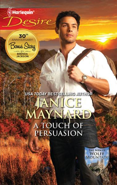 A Touch of Persuasion By: Janice Maynard