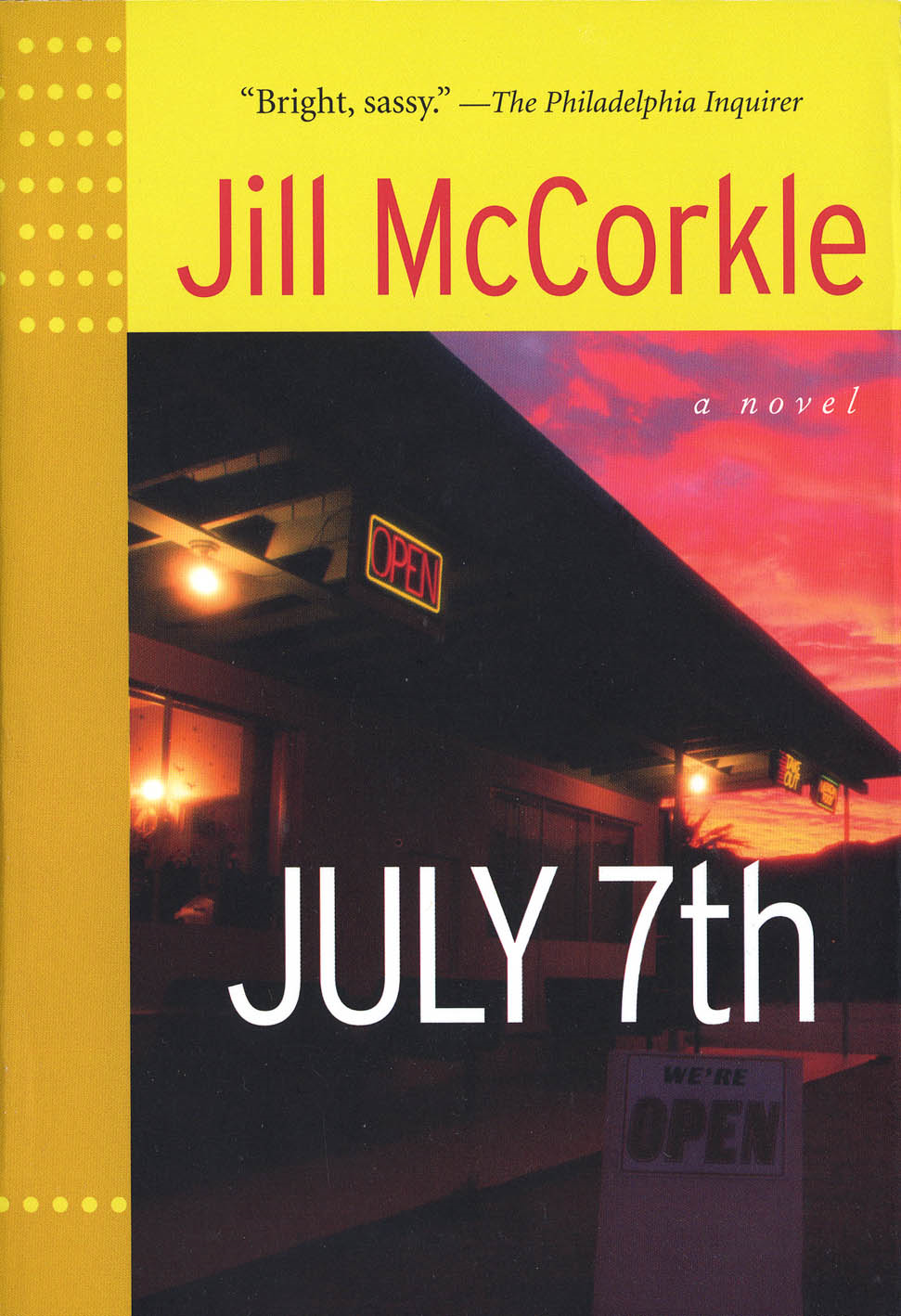 July 7th By: Jill McCorkle