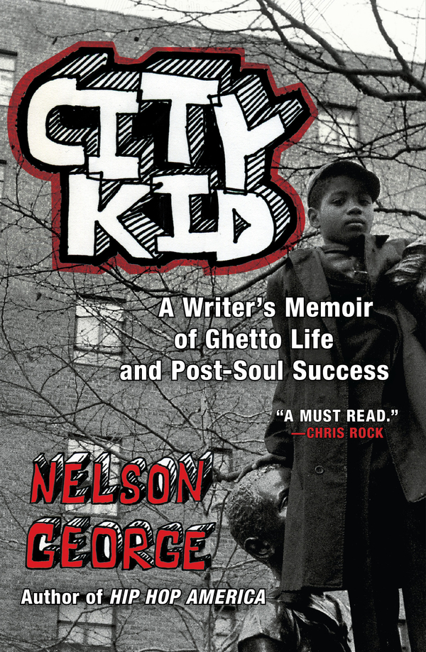 City Kid By: Nelson George