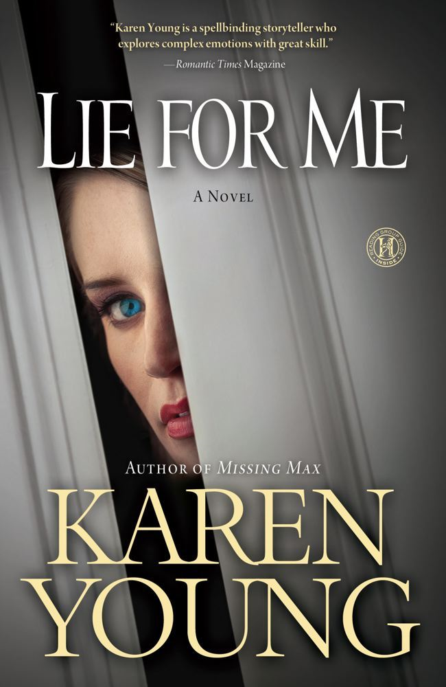 Lie for Me By: Karen Young