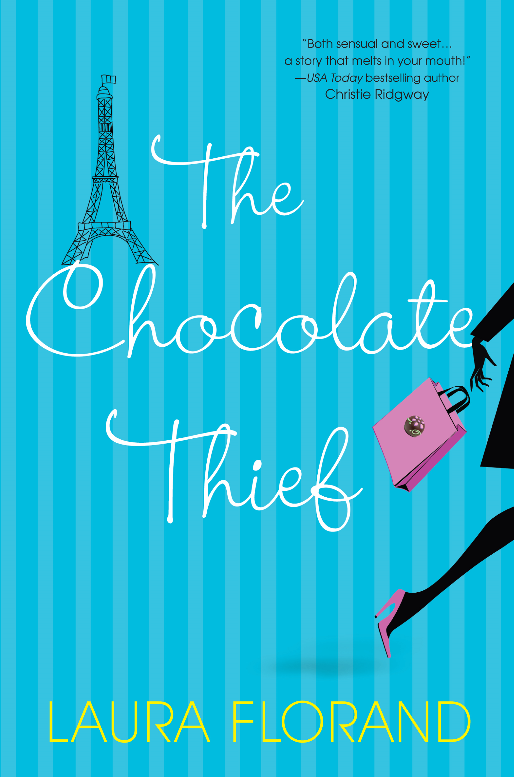 The Chocolate Thief By: Laura Florand