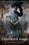 The Infernal Devices 1: Clockwork Angel: