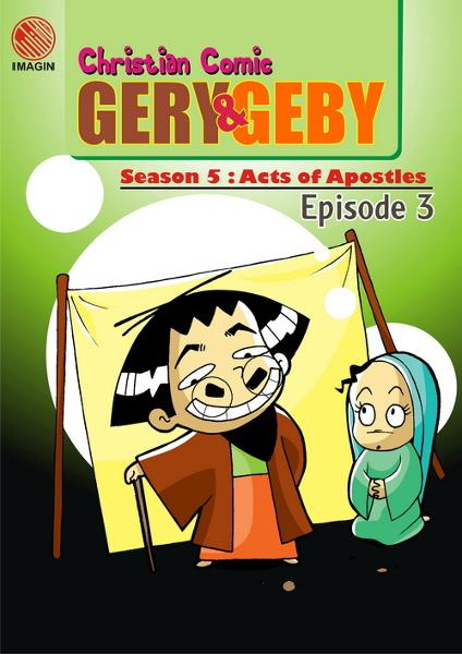 Christian Comic: Gery and Geby - Season 5 : Acts of Apostles - Episode 3