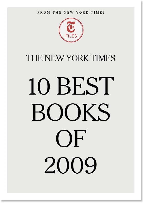 The New York Times 10 Best Books of 2009 By: The New York Times