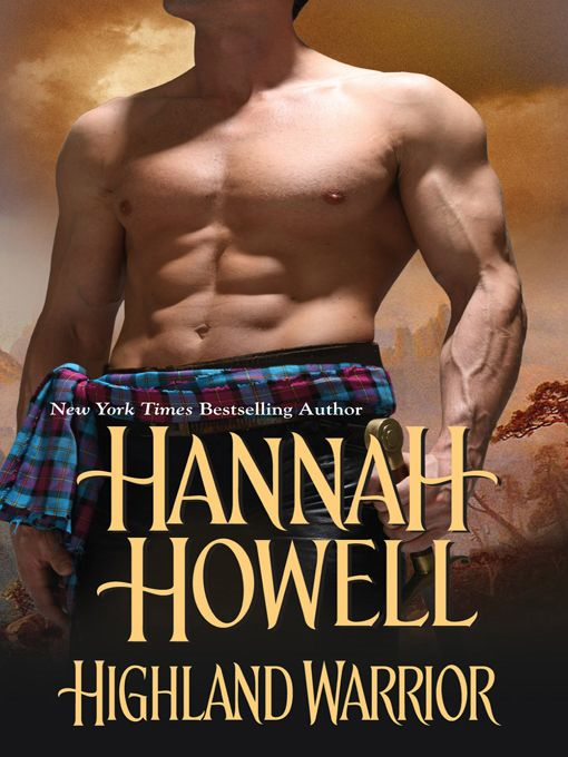Highland Warrior By: Hannah Howell