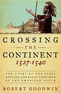 download Crossing the Continent 1527-1540 book