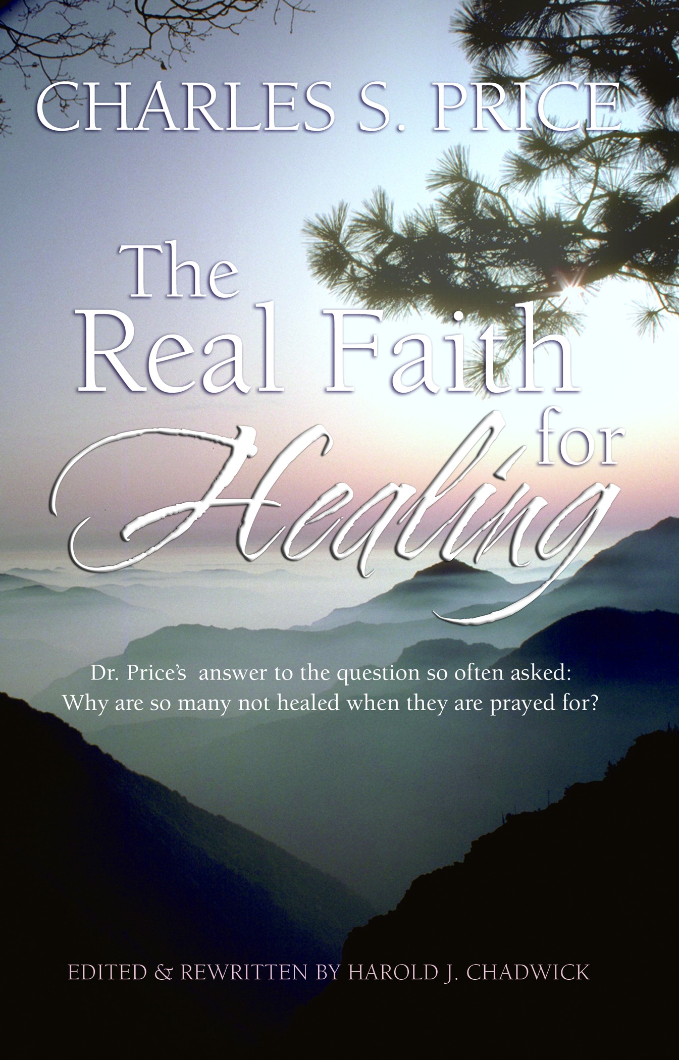 The Real Faith for Healing