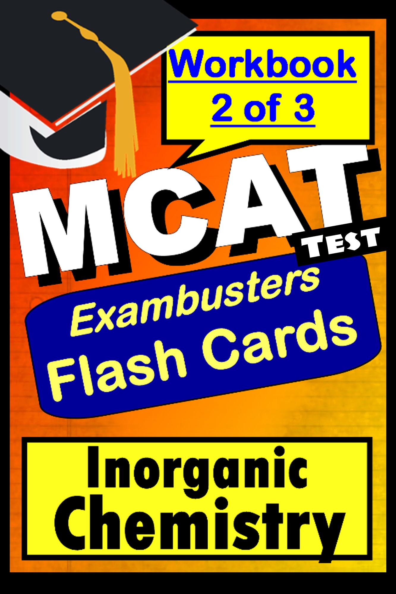 MCAT Test Inorganic Chemistry--Exambusters Flashcards--Workbook 2 of 3