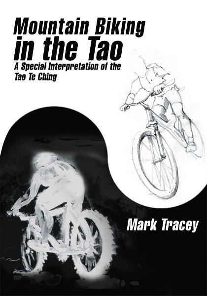 Mountain Biking in the Tao