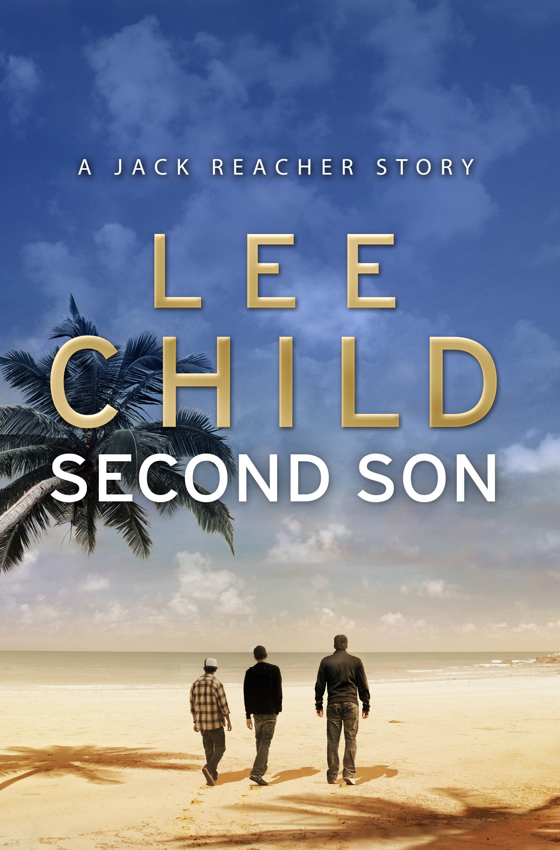 Second Son: (Jack Reacher Short Story)