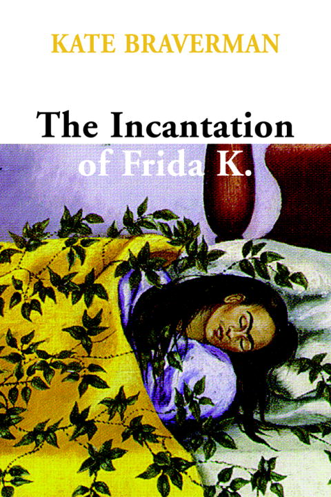 Cover Image: Incantation of Frida K.