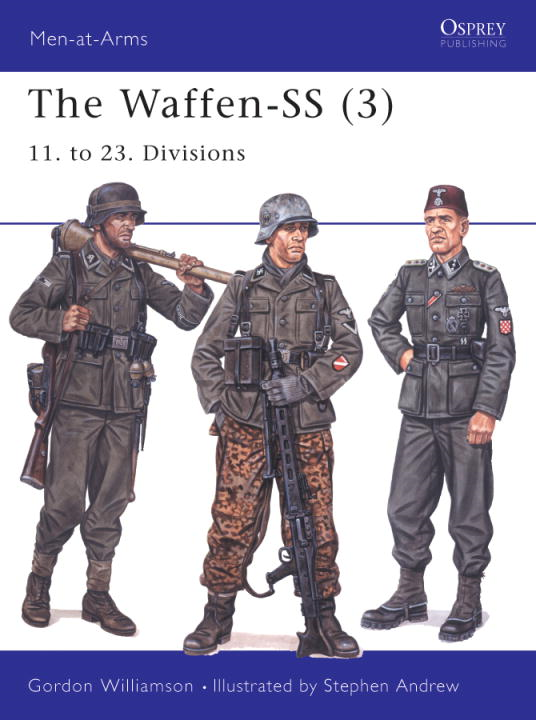 The Waffen-SS (3) By: Gordon Williamson,Stephen Andrew