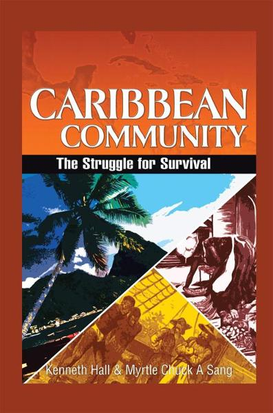 Caribbean Community: The Struggle for Survival