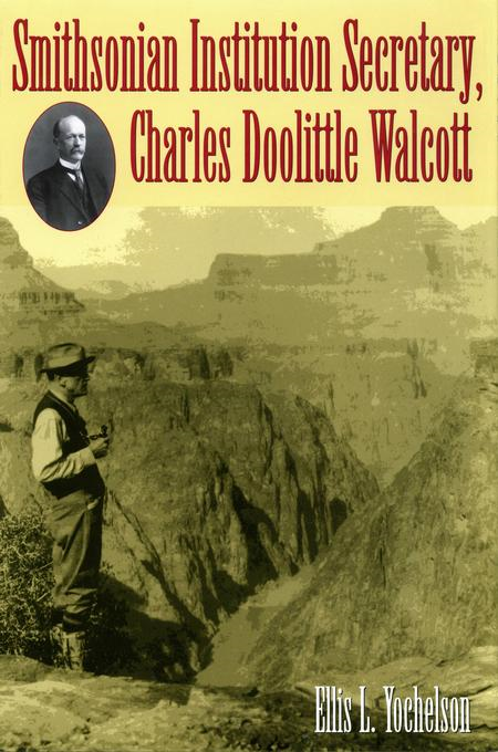 Smithsonian Institution Secretary, Charles Doolittle Walcott