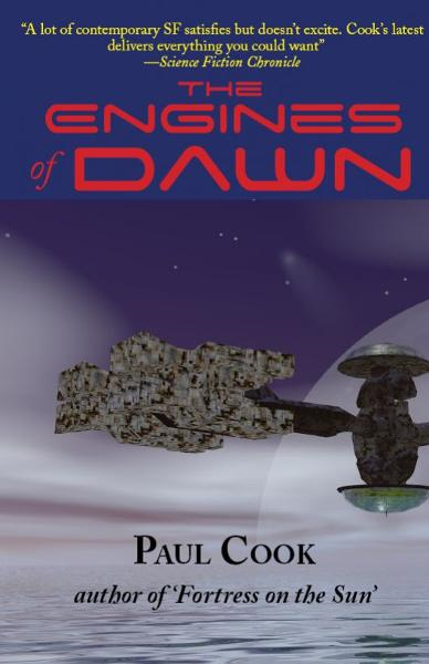 The Engines of Dawn By: Paul Cook