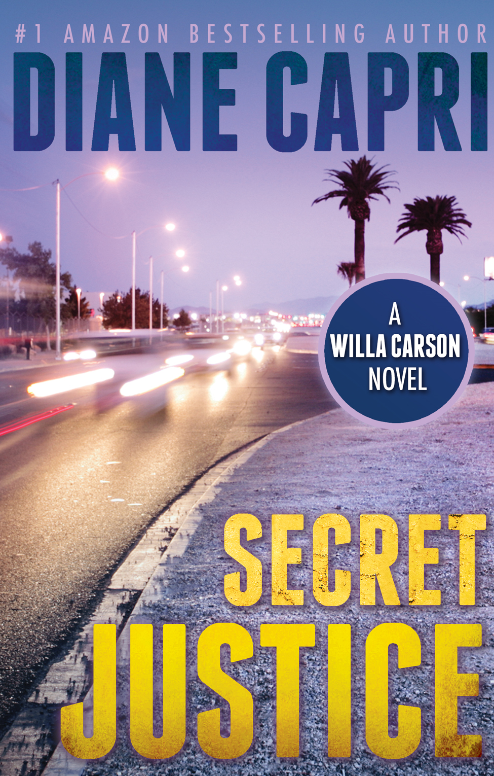 Secret Justice By: Diane Capri