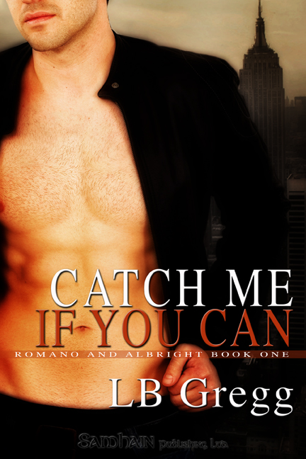 Catch Me if You Can By: LB Gregg