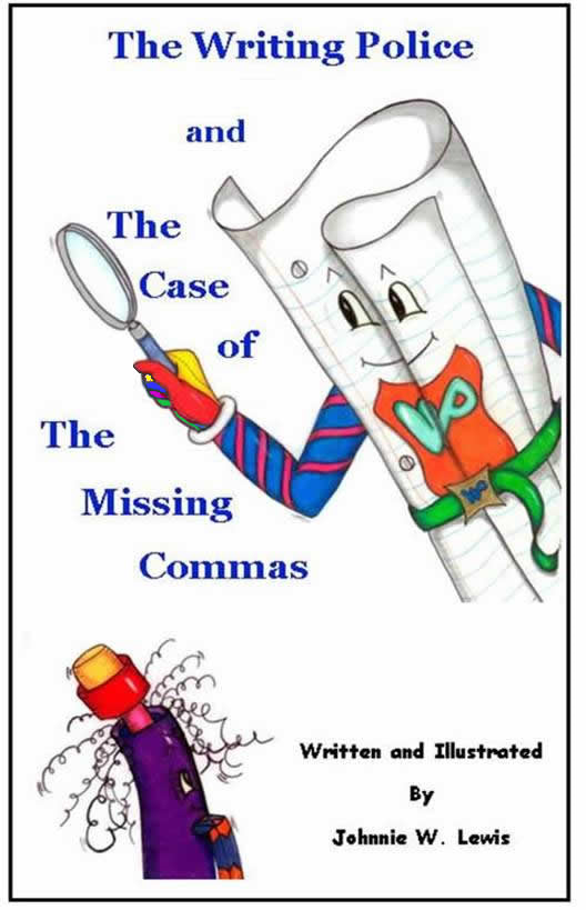 The Writing Police and The Case of the Missing Commas