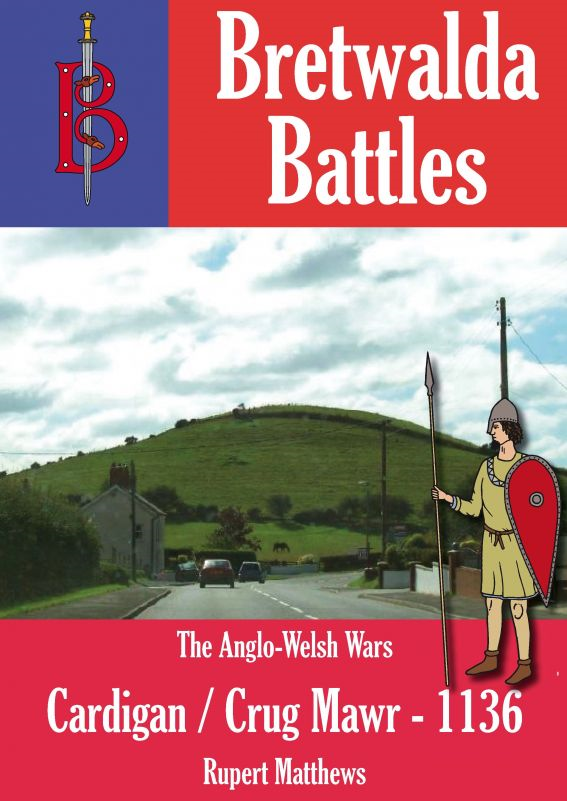 The Battle of Cardigan / Crug Mawr (1136)