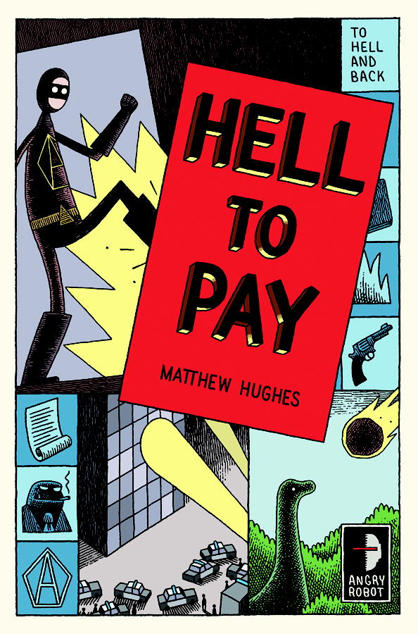 Hell to Pay By: Matthew Hughes
