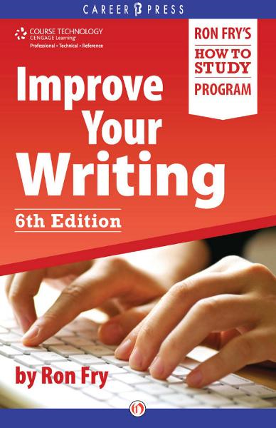 Improve Your Writing: Sixth Edition