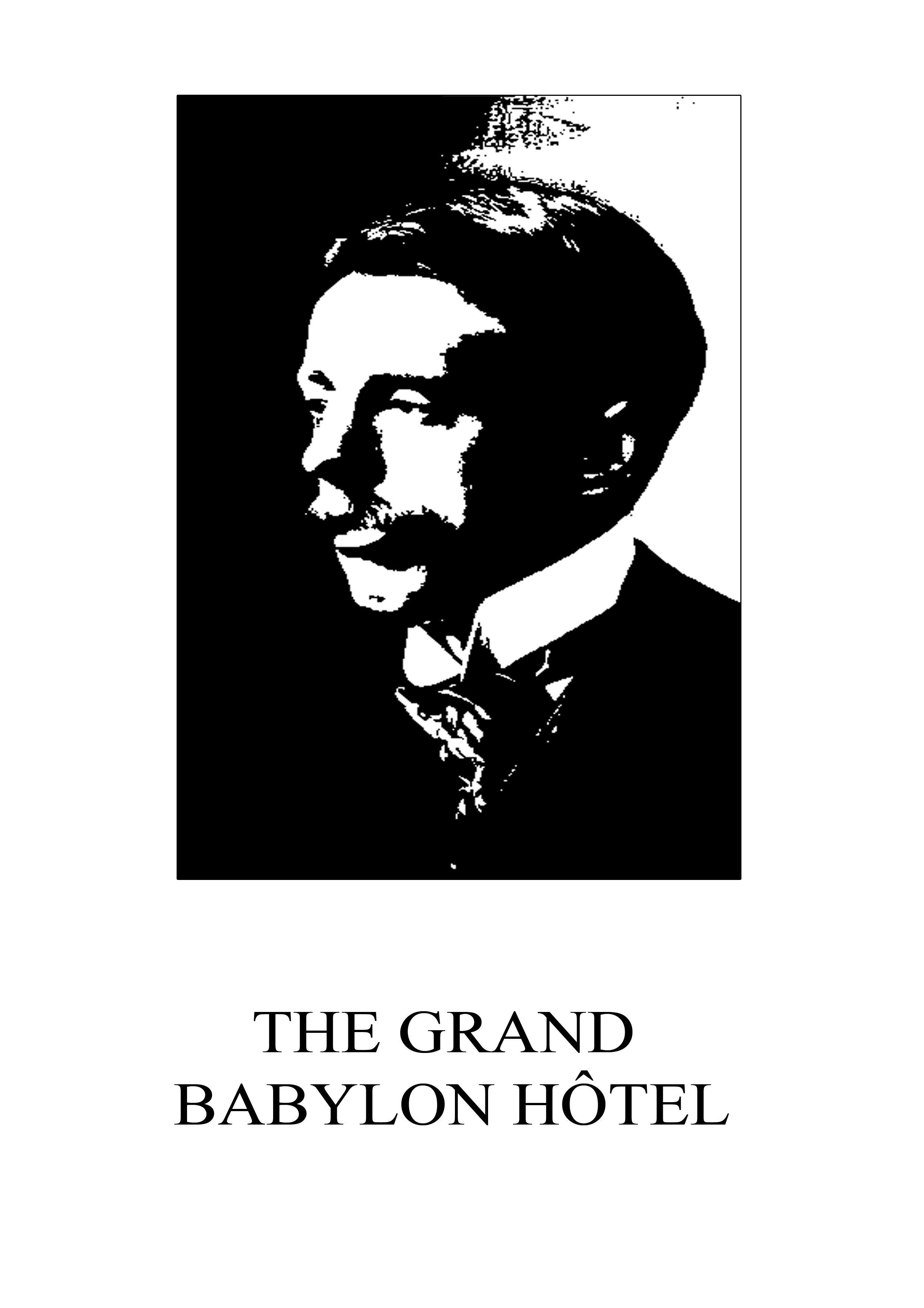 The Grand Babylon Hotel By: Arnold Bennett