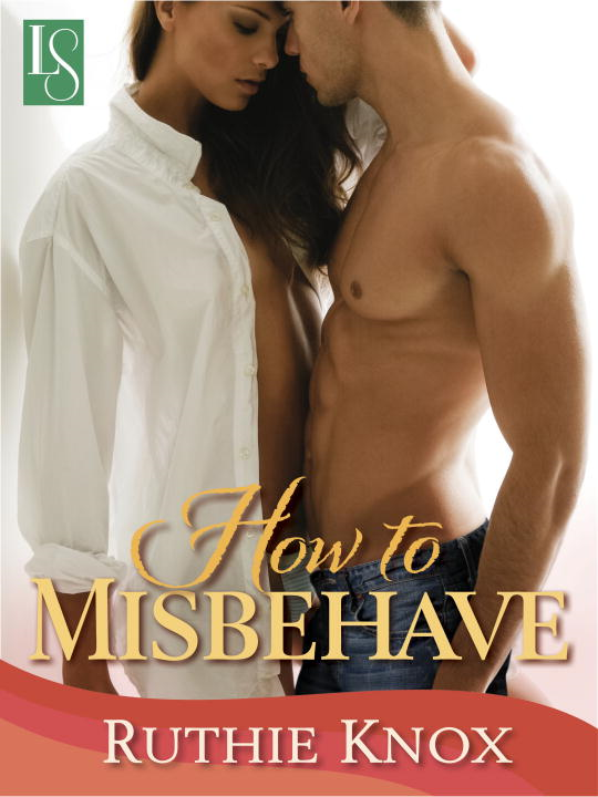 How to Misbehave - A Novella (Camelot Series)
