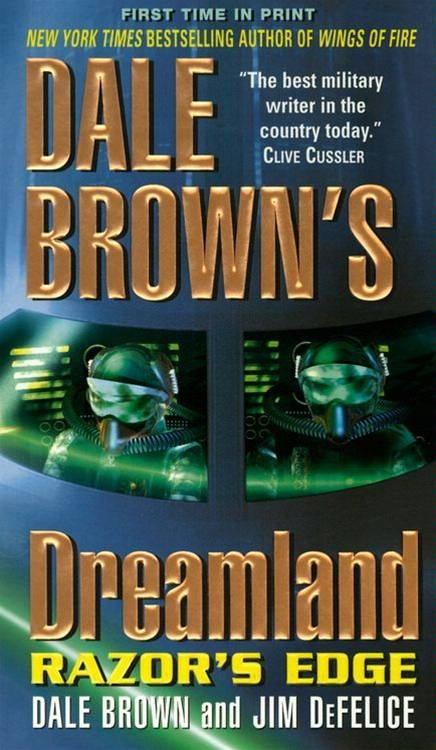 Dale Brown's Dreamland: Razor's Edge By: Dale Brown,Jim DeFelice