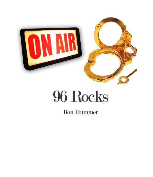 96 Rocks By: Ron Hummer