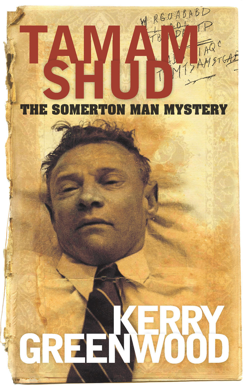 Tamam Shud By: Kerry Greenwood