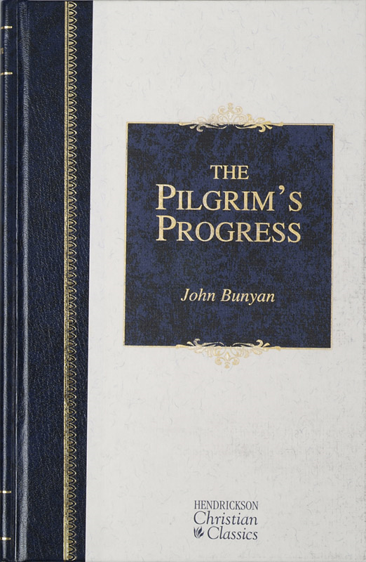 The Pilgrims Progress By: John Bunyan