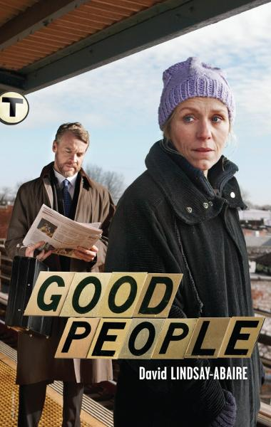 Good People By: David Lindsay-Abaire