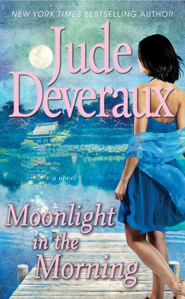 Moonlight in the Morning By: Jude Deveraux