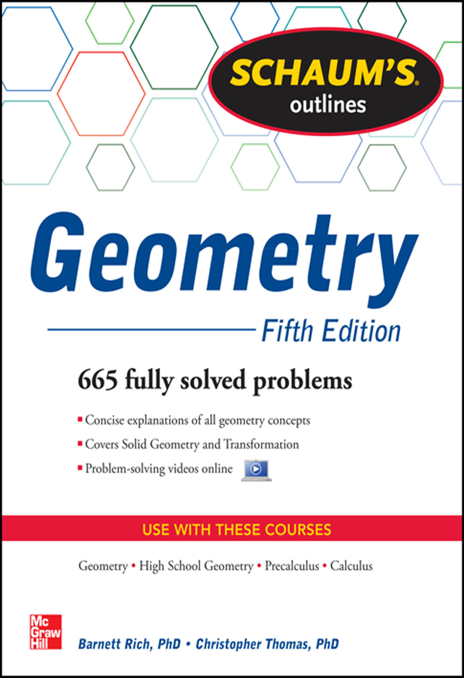 Schaum's Outline of Geometry, 5th Edition By:  Barnett Rich,Christopher Thomas