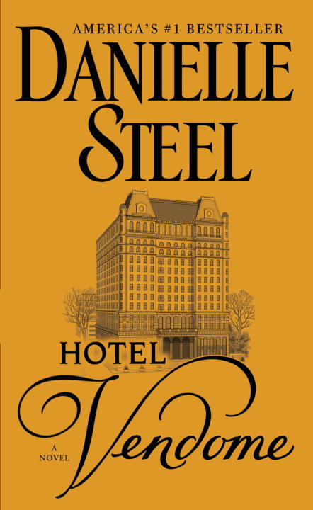 Hotel Vendome: A Novel By: Danielle Steel