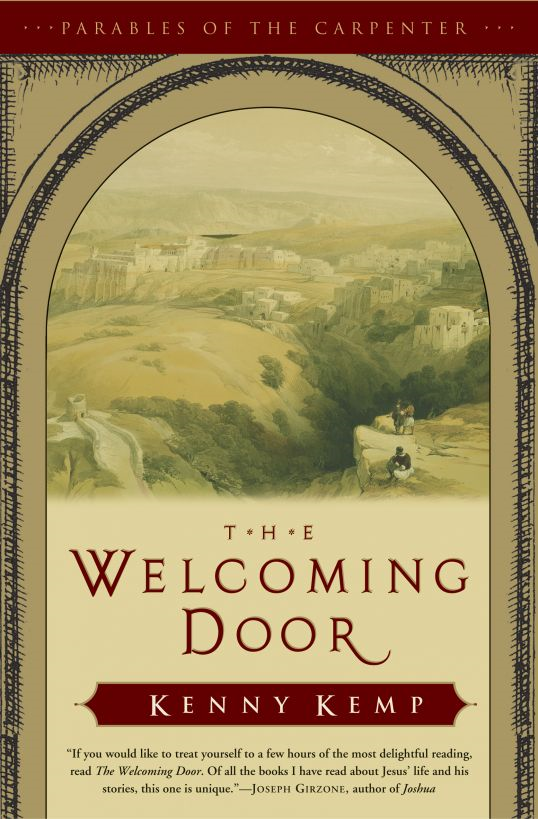 The Welcoming Door: Parables of the Carpenter - Vol. 1